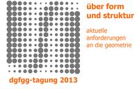 DGfGG 2013 – Über Form und Struktur