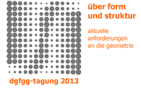 DGfGG 2013 – About Form and Structure